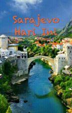 Sarajevo Hari Ini by arceuse