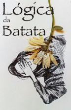 Lógica da batata // r a n t s by palebrat