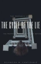The Cycle Of The Lie. by DejaneiraCantizaniz