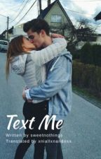 Text Me. by xniallxnandosx