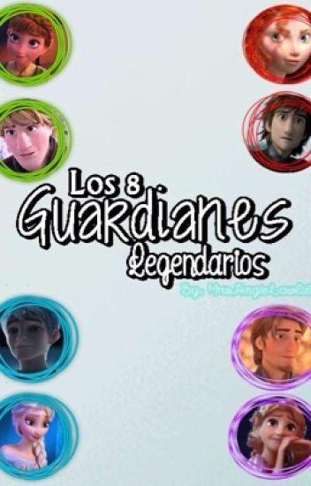 Los 8 Guardianes Legendarios