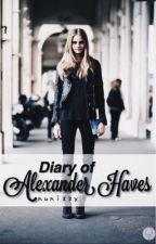Diary of Alexander Haves [On Hold] by nunizzy