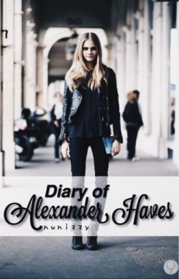 Diary of Alexander Haves [On Hold]