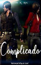 COMPLICADO - Leon x Ada - FANFIC by WonderSuicide