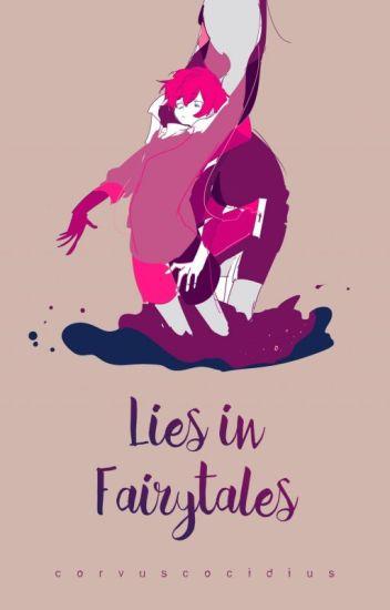 [MC] Lies on Fairytales