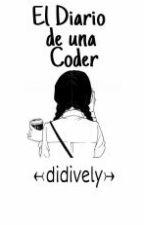 El diario de una Coder... by didively