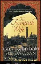 the twentieth wife by pretty-roses