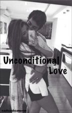 Unconditional Love || c.d by nashcashcameron