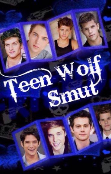 Teen Wolf Smut [Slow Updates]