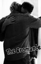 The Bromance [treybrial] by Bromance_Showmance