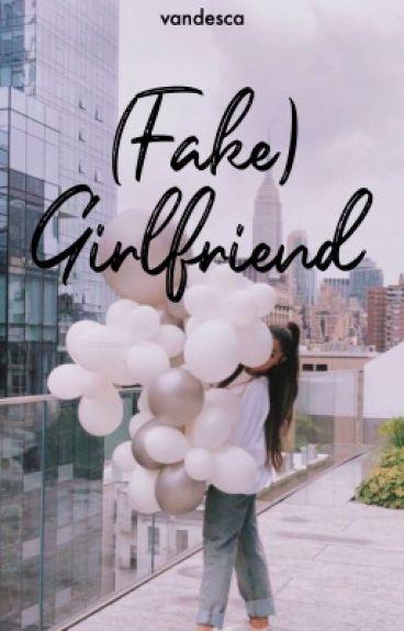 (Fake) Girlfriend
