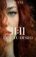 11:11 ~Pide tu deseo~ [¦EDITANDO¦]  by IsabellaOri