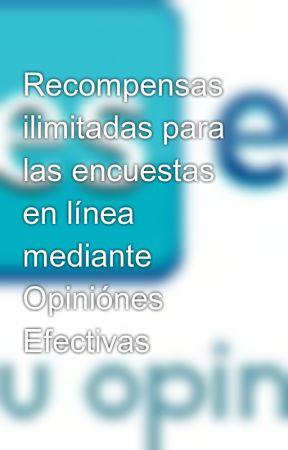 Recompensas Ilimitadas Para Las Encuestas En Linea Mediante Opiniones Efectivas