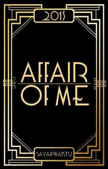 Affair of Me