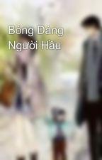 Bóng Dáng Người Hầu by kororo123