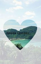 Greek Quotes by FighterGirl69