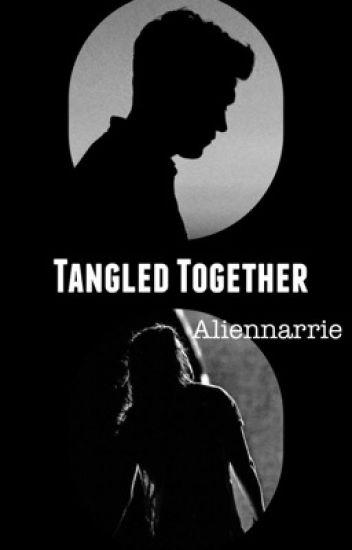 Tangled Together | Narry AU ✔
