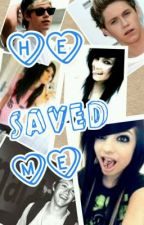 He Saved Me ( A Niall Horan Fanfic) (On Hold) by JaydaLillian_