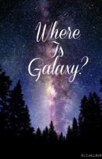 Were's Galaxy? by MaaxxG