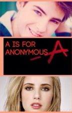 A IS FOR ANONYMOUS. Mike Montgomery fanfic. by ethanmxd