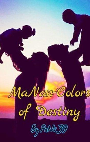 MaNan-Colors Of Destiny
