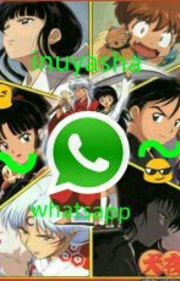 INUYASHA ~WhatsApp~
