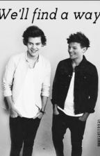 We'll find a way // Larry fanfiction in finnish by tuuliatommo