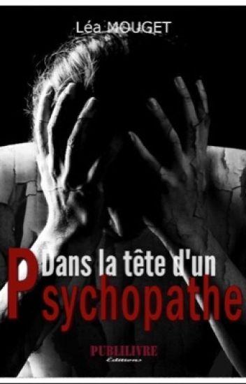 Dans la tête d'un Psychopathe (sous contrat d'édition)