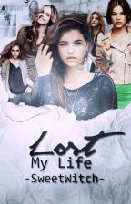 Lost in my life ♕Curând♕ by -SweetWitch-