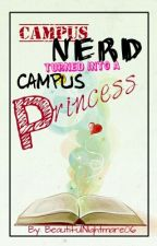 Campus Nerd turned into  a Campus Princess by BeautifulNightmare06