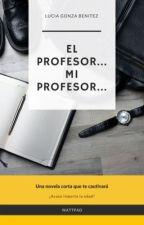 El profesor... Mi profesor... by imdrowned