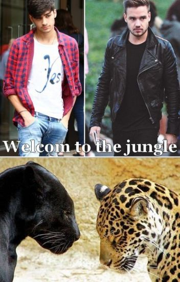 Welcom to the jungle || OS Ziam/Larry