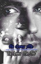 He loves me, He loves me not (BWWM) by lovely_gunn8