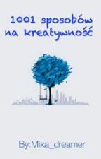 1001 sposobów na kreatywność by Sabishidesu