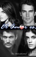 El amor es....(ADDD) by MelissaBecerra1