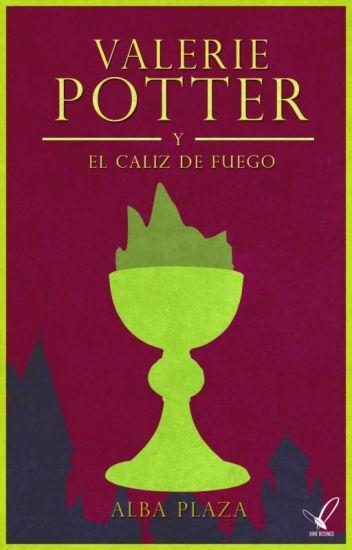 Valerie Potter y el cáliz de fuego (saga Valerie 2) de Azkaban de Alba Plaza