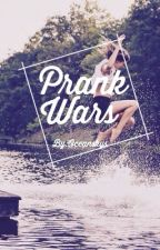Prank Wars ✔️ by oceanskys