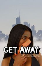 Get Away - On Hold - by thugish_
