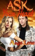 Ask your heart by Angel-Lena