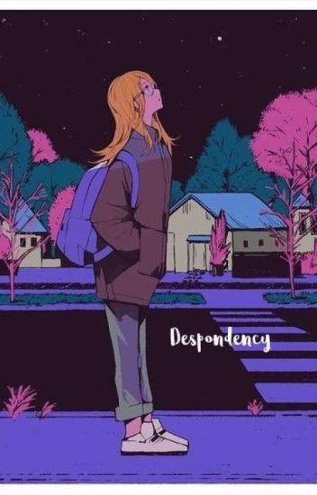 Despondency | NALU