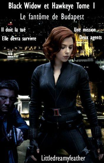 Black Widow  et Hawkeye Tome 1 : Le fantôme de Budapest