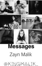Messages | Zayn Malik by KingMalik_