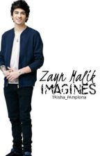 Zayn Malik Imagines by TRisha_PAmplona
