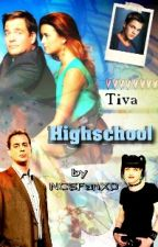 Tiva - Highschool **pausiert** by NCISFanXD