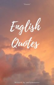 English Quotes by smilymonster
