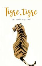 Tigre, tigre by tattoedonmychest
