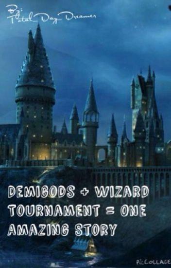 Demigods + Wizard Tournament = One Amazing Story!