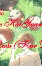 Fanfic KaiYuan: Tứ quái (Four Demons) by KitsuneNaruChan
