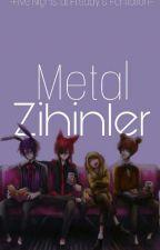 Metal Zihinler by Delirium125