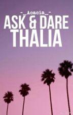 Ask and Dare Thalia by -_Acacia_-